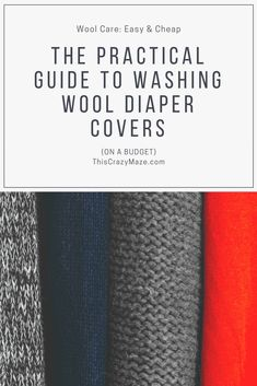 The Practical Guide to Washing Wool Diaper Covers (on a budget): How to easily care for wool diaper covers on a budget #clothdiapers #wooldiapercovers #naturalparenting #naturalliving #budgetfriendly