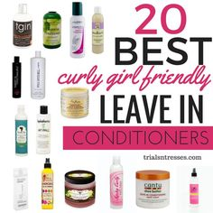 Curly Girl Method Friendly Leave-in Conditioners...I've tried 3 on this list!!!!