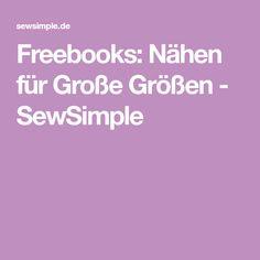 Freebooks: Nähen für Große Größen - SewSimple