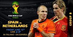 Spain vs Netherlands Live Stream Info Time FIFA World Cup Preview 2014. Join us at: http://www.watchcriclive.com/news/?p=531