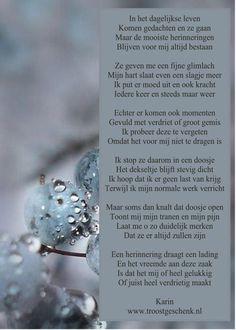 In het dagelijkse leven  www.troostgeschenk.nl