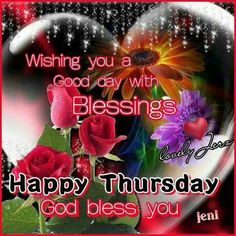 Wishing you a good day with blessings, happy thursday Thursday Morning Quotes, Thursday Prayer, Good Morning Happy Thursday, Good Morning Thursday, Thankful Thursday, Morning Greetings Quotes, Monday Thursday, Morning Messages, Good Morning Hug