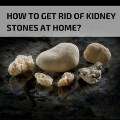 #Kidney stones are a painful problem that can last for weeks in some cases, but you should not suffer when there are ways to get rid of the stones – including natural home #remedies.