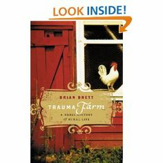Trauma Farm: my absolute favourite book of all time.  Read it.