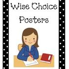 These posters help students remember their activity choices (Wise Choice) once assigned work has been completed.