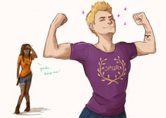 I would probably mistake Jason for an Aphrodite kid if I hadn't read the series... I mean, Jason, you're fabulous and all, BUT REALLY??
