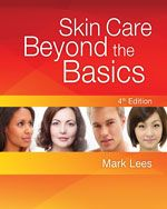 Skin Care: Beyond the Basics, 4th Edition