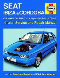 Seat Ibiza Cordoba Petrolsel   Haynes Service Repair Manual