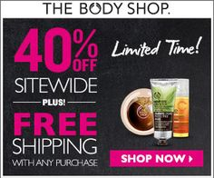 THE BODY SHOP $$ Save 40% off Sitewide + Get FREE Shipping – TODAY Only (5/1)!