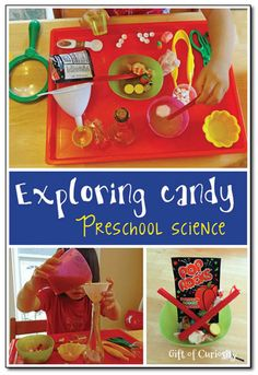 Preschool science: Exploring candy that fizzes, pops, dissolves, and more #ece #handsonlearning || Gift of Curiosity