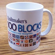 Surprise Giveaway! Win a 100 Blocks Mug today! http://www.quiltmaker.com/blogs/quiltypleasures/2012/11/surprise-giveaway-win-a-mug/