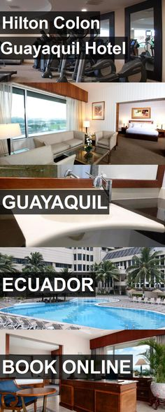 Hilton Colon Guayaquil Hotel in Guayaquil, Ecuador. For more information, photos, reviews and best prices please follow the link. #Ecuador #Guayaquil #travel #vacation #hotel