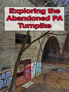 The Abandoned PA Turnpike near Breezewood, Pennsylvania, is an awesome place to explore. Find out more and see some amazing photos here: http://uncoveringpa.com/abandoned-pa-turnpike