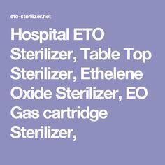 Hospital ETO Sterilizer, Table Top Sterilizer, Ethelene Oxide Sterilizer, EO Gas cartridge Sterilizer,
