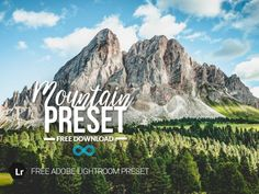 Free Mountain Landscape Lightroom Preset by Photonify Best Free Lightroom Presets, Lightroom 4, Photoshop Actions, Mountain Landscape, Urban Landscape, Free Cosplay, Light Leak, Free Beach, Landscape Photography