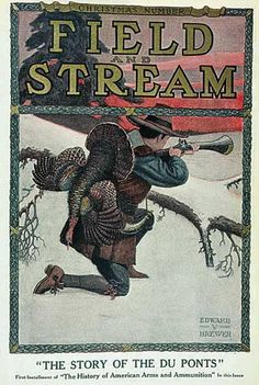 field and stream | Field & Stream Cover Gallery: 43 Hunting Classics, From 1899 to 1928 ...