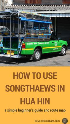 Interactive map of #songthaew routes in #huahin, #Thailand. Also a simple beginner's guide on how to use them.