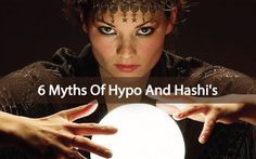 6 Myths Of Hypothyroidism vs. Hashimoto's Thyroiditis - Sims up the reasons you most likely need to really revamp your diet, not just your meds!