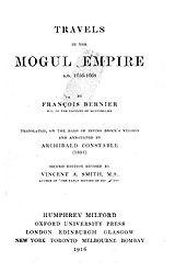 TRAVELS IN THE MOGUL EMPIRE A.D. 1656-1688~François Bernier, Irving Brock, A.G. Constable, Vincent Arthur Smith~Oxford University Press~1916