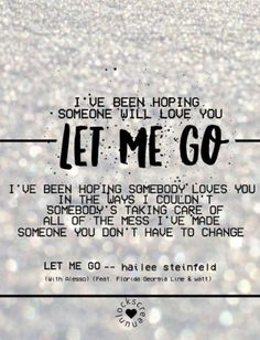 lirik let me go hailee