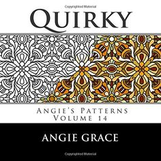 Quirky (Angie's Patterns Volume 14) by Angie Grace http://www.amazon.com/dp/150602422X/ref=cm_sw_r_pi_dp_gKrfxb016BPFB