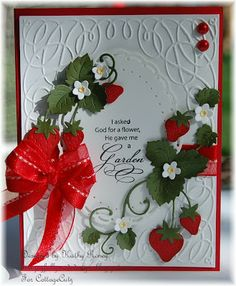 beautiful handmade card from Joyfully Made Designs ... gorgeous die cut strawberries from CottageCutz Dies ... embossing folder frame ... delightful sentiment ... perfect triple loop bow ... stunning!!