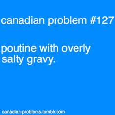 Canadian Problems - Ugh, This is the worst! Canadian Memes, Canadian Things, I Am Canadian, Canadian Girls, Canadian Humour, Canada Jokes, Canada Funny, Canada Eh, Canadian Stereotypes