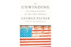 In George Packer's new book 'The Unwinding,' he describes a slow meltdown.