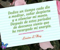 AFIRMACIÓN POSITIVA LOUISE L. HAY 24 de ABRIL de 2018 <3 ¡Feliz Día!¡Feliz Vida! Con Cariño <3 Rosa Maria