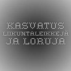kasvatus - Liikuntaleikkejä ja loruja Early Education, Early Childhood Education, Physical Education, Working With Children, Pre School, Physics, Kindergarten, Classroom, Teacher