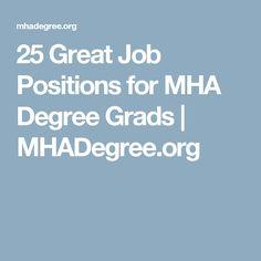 25 Great Job Positions for MHA Degree Grads | MHADegree.org