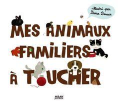 Mes animaux familiers à toucher de Xavier Deneux, http://www.amazon.fr/dp/2745946846/ref=cm_sw_r_pi_dp_a-Vksb08DJJFY