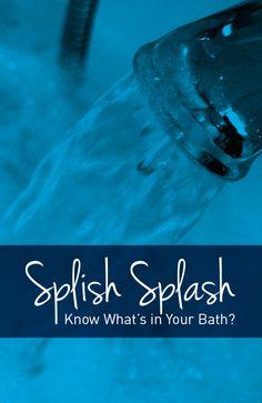 Splish Splash: Know What's In Your Bath Booklet