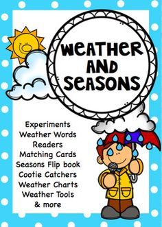 This unit is All about Weather and Seasons for Kindergarten, Years 1 and 2This  weather and seasons unit has lots of fun activities for Kindergarten, Years 1 and 2It is created for both Northern and Southern Hemispheres and includes duplicate copies where the seasons fall and autumn are referred to.It includes weather, season and weather tool - word labels, 3 simple readers, weather charts, cootie catchers, seasons flip book, 2 experiments, weather and season worksheets - cut and paste and…