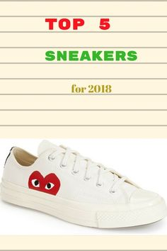 TOP  5 sneakers for 2018 #ShopStyle #shopthelook #SpringStyle #SummerStyle #ad