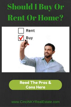Should I Buy Or Rent A Home - Cincinnati & Northern Kentucky Real Estate