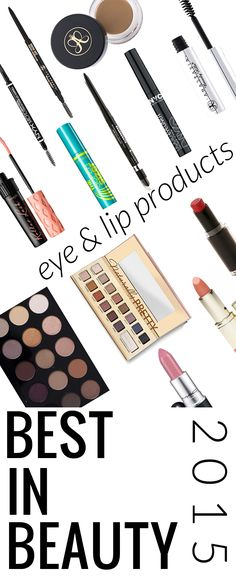 Best in Beauty 2015 Eyes and Lips - brows, mascaras, eyeliners, eyeshadow palettes, lipsticks