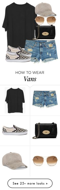 """R&B x Mulberry"" by muddychip-797 on Polyvore featuring rag & bone, Mulberry, Vans, Chloé, casual, festival, mulberry, ragandbone and fashionset"