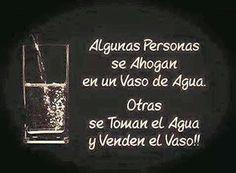 Agua Beberse el Vaso implica no ahogarse en un vaso de agua.jpeg