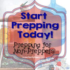 Start Prepping Today!  Prepping for Non-Preppers #prepping #survival #preps #emergency