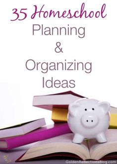 Curriculum ideas, weekly/yearly planners, organizing your homeschool space and more! 35 Homeschool Planning And Organizing Ideas | www.GoldenReflectionsBlog.com