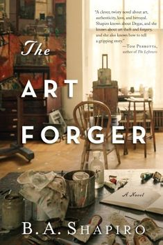 The Art Forger by Barbara Shapiro. This engaging, page-turner of a story set in Boston's art world is a perfect summer read. Click through for full review. Via Diamonds in the Library.