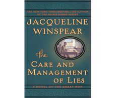 Review: The Care and Management of Lies by Jacqueline Winspear - Chatelaine Book Club
