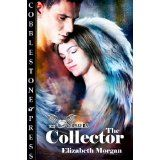 The Collector by Elizabeth Morgan As seen on her post @ Romance Beckons Romance Authors, Cat Party, Paranormal Romance, Book Nooks, Book Title, Fantasy Books, The Collector, I Am Happy, Kindle
