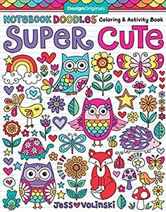 Get Book Notebook Doodles Super Cute: Coloring & Activity Book (Design Originals) 32 Adorable Animal Designs; Beginner-Friendly Relaxing, Creative Art Activities on High-Quality Extra-Thick Perforated Paper Author Jess Volinski Doodle Coloring, Adult Coloring, Coloring Books, Coloring Pages, Free Coloring, Kids Colouring, Mandala Coloring, Notebook Doodles, Free Notebook