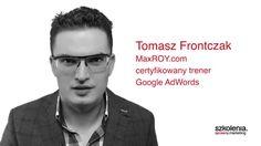 Video - Szkolenie Google AdWords. Tomasz Frontczak, Bartosz Berlinski.