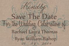 A personal favorite from my Etsy shop https://www.etsy.com/ca/listing/182699286/digital-file-rustic-chic-save-the-date