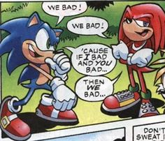Best showing of complete Sonic and Knuckle-ness.
