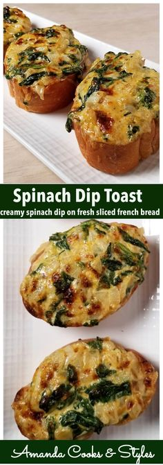 Creamy and delicious spinach dip on top of freshly sliced french bread toasted to golden perfection.