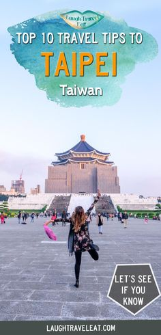 Heading to Taipei? Here's 10 useful and funny travel tips for you to make the best of your trip to Taiwan! #taipei #taiwan #traveltips #asia